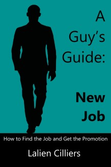 A Guys Guide_New Job_Lalien Cilliers_coverb